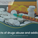 Effects of drug abuse and addiction