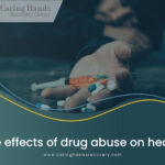 The Effects Of Drug Abuse On Health